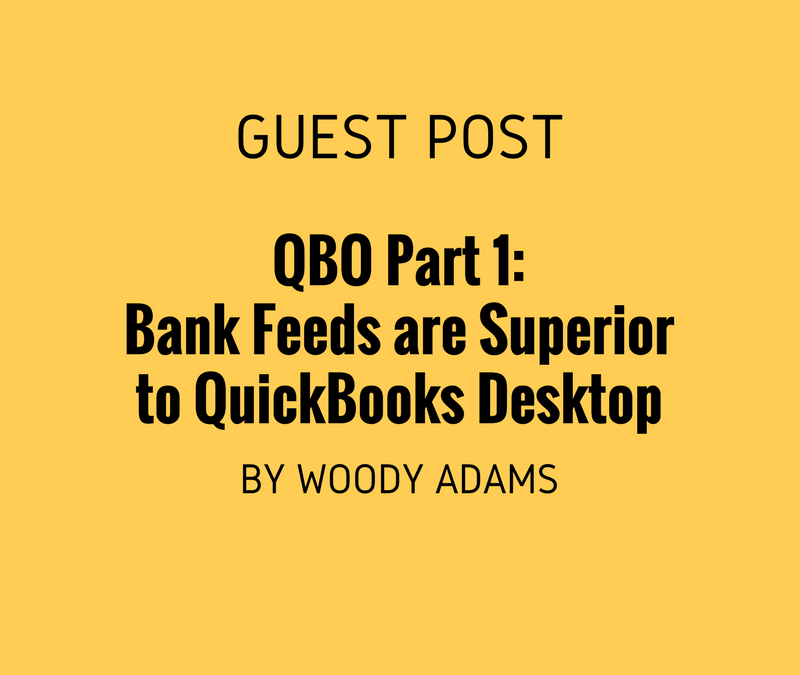 QuickBooks Online, The Camille Epiphany Part 1: Bank feeds in QuickBooks Online are superior to QuickBooks Desktop