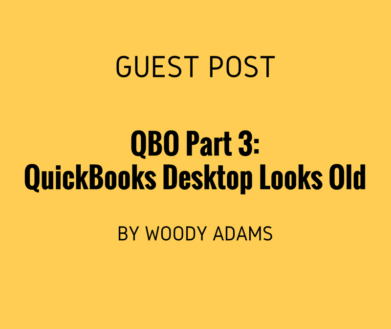 QuickBooks Online, The Camille Epiphany Part 3: QuickBooks Desktop looks old