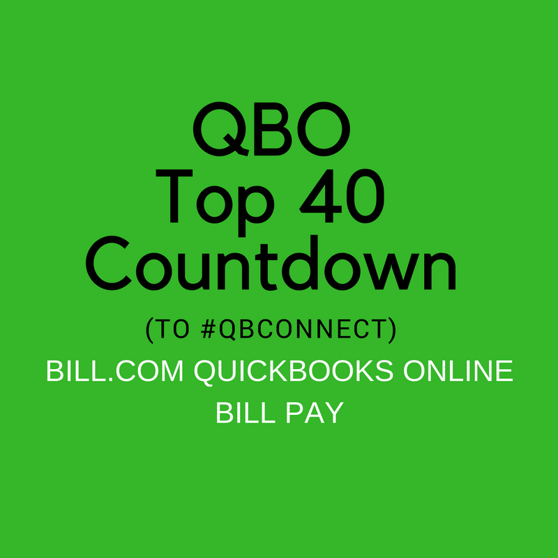 QBO Top 40 Countdown (to #QBConnect) Bill.com QuickBooks Online Bill Pay