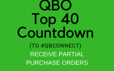 QBO TOP 40 COUNTDOWN (to #QBConnect) Receive Partial Purchase Orders