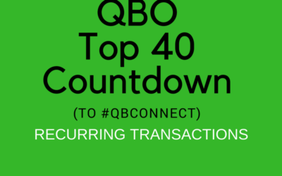 QBO Top 40 Countdown (to #QBConnect) Recurring Transactions