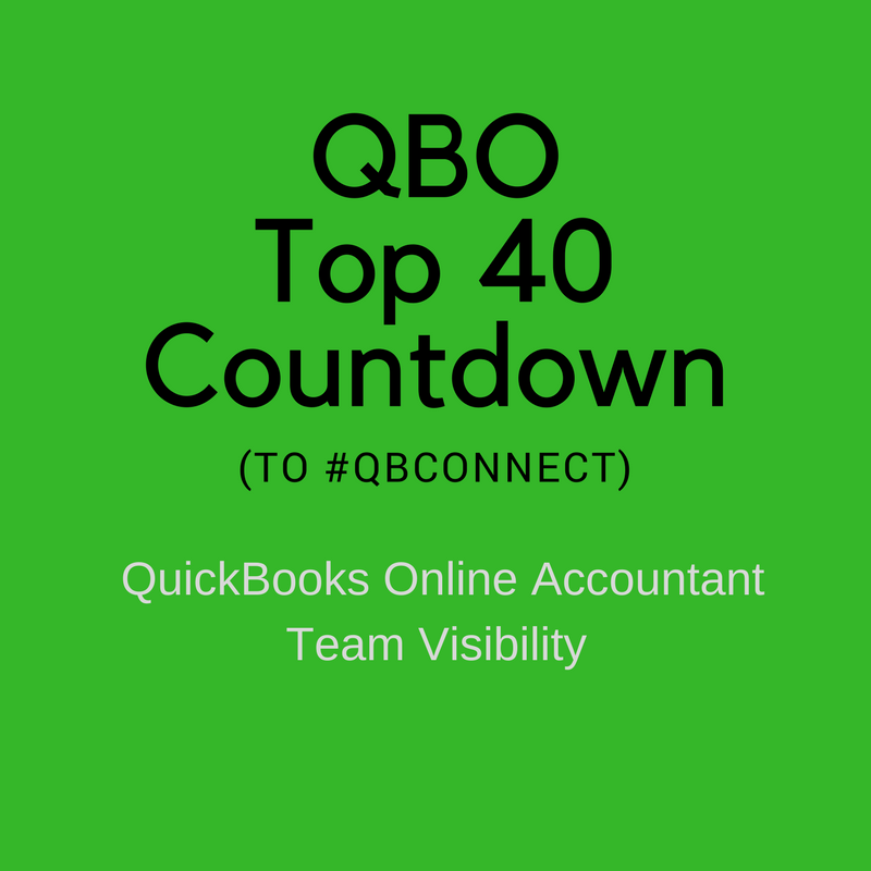 QBO Top 40 Countdown (to #QBConnect) – QuickBooks Online Accountant: Team Visibility