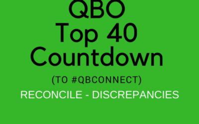 QBO Top 40 Countdown (to #QBConnect) Reconcile – Discrepancies