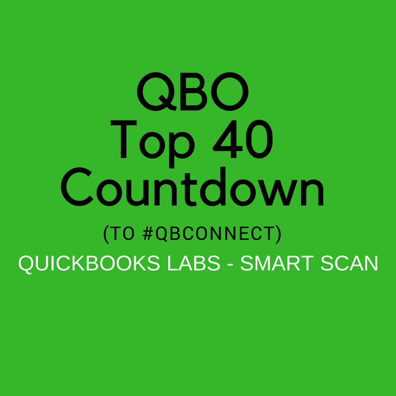QBO TOP 40 COUNTDOWN (to #QBConnect) QuickBooks Labs – SmartScan