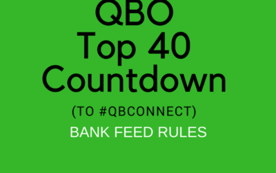QBO Top 40 Countdown (to #QBConnect) – Bank Feed Rules