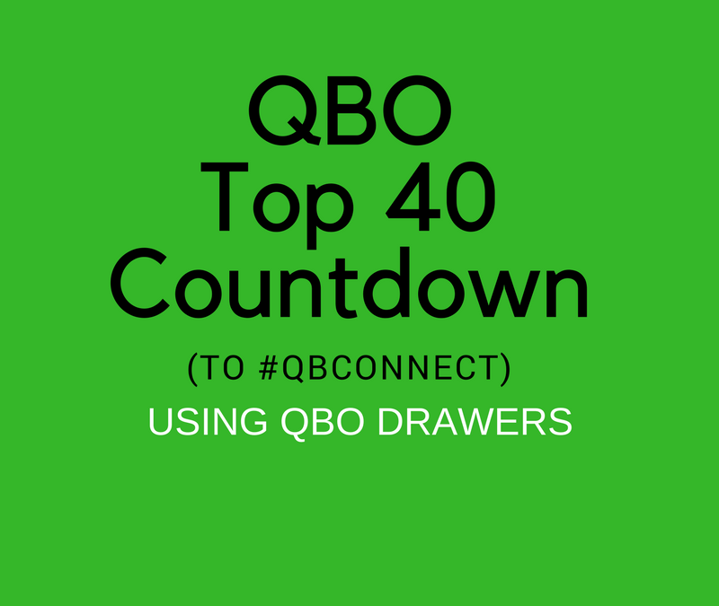 QBO TOP 40 COUNTDOWN (to #QBConnect) Using QuickBooks Online Drawers