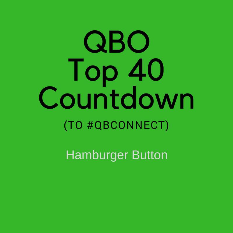 QBO Top 40 Countdown (to #QBConnect) – Hamburger Button