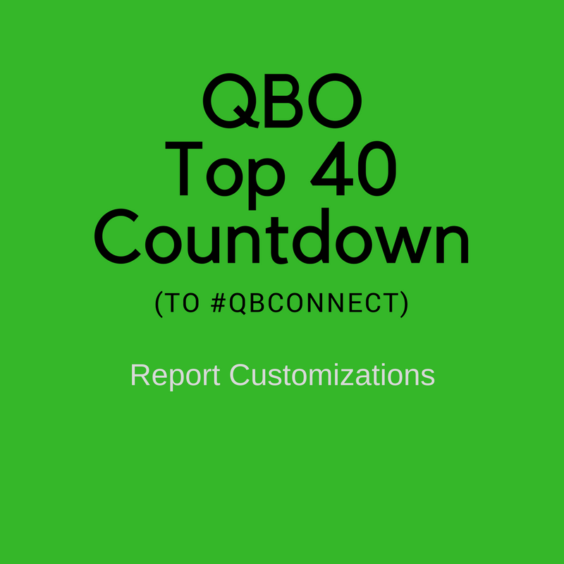QBO Top 40 Countdown (to #QBConnect) – Report Customizations